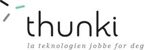 Thunki - la teknologien jobbe for deg